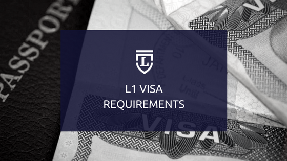 L1 Visa Requirements